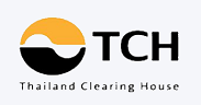 Thailand Clearing House Co. Ltd. (TCH)